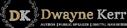 Dwayne Kerr - AskDwayneKerr.com
